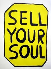 Sell Your Soul, by David Shrigley