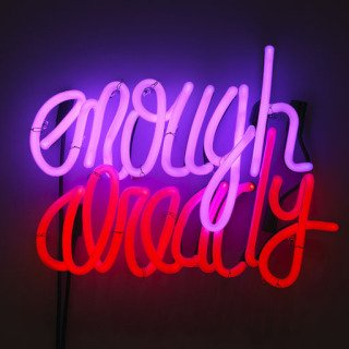 Enough Already, by Deborah Kass