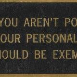 Jenny Holzer, IF YOU AREN&#39;T POLITICAL YOUR PERSONAL LIFE SHOULD BE EXEMPLARY